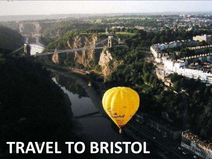 TRAVEL TO BRISTOL<br />