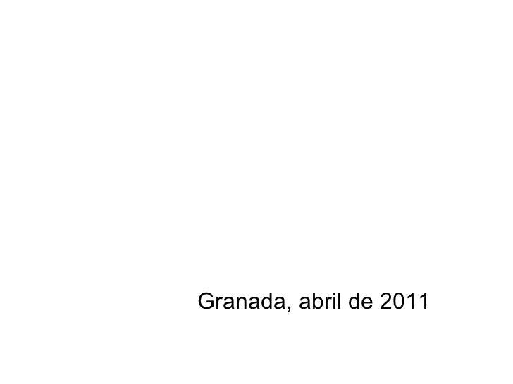 Granada, abril de 2011