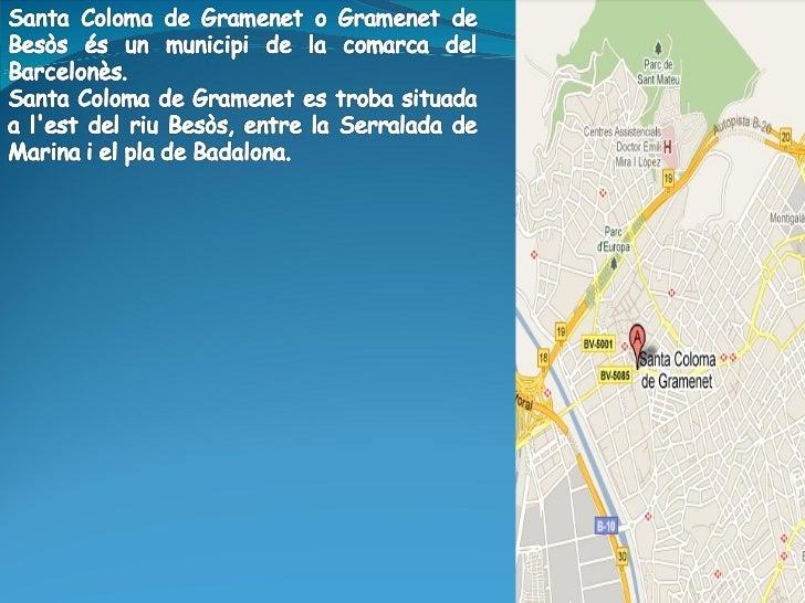 Presentació de Santa Coloma de Gramenet Slide 2