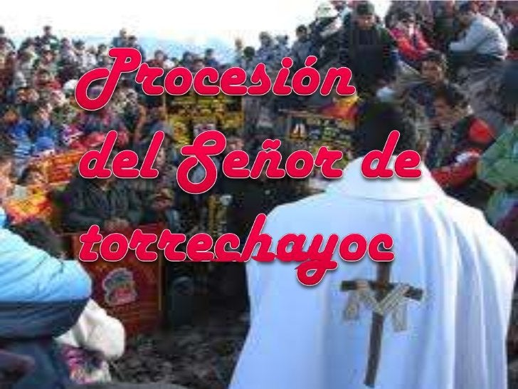 Procesión del Señor de torrechayoc<br />