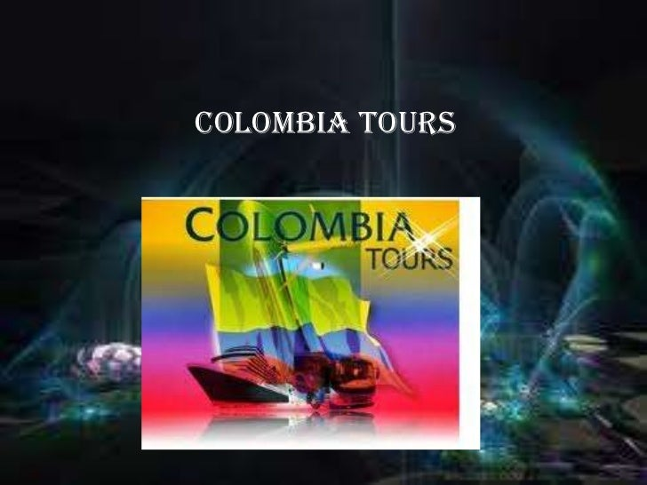 Colombia tours<br />