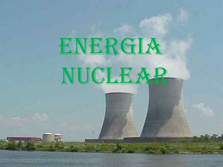 ENERGIA NUCLEAR<br />