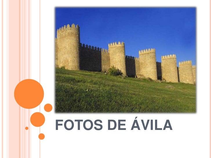 FOTOS DE ÁVILA<br />