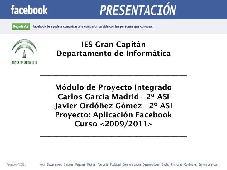 IES Gran Capitán Departamento de Informática ___________________________________ Módulo de Proyecto Integrado Carlos Garcí...