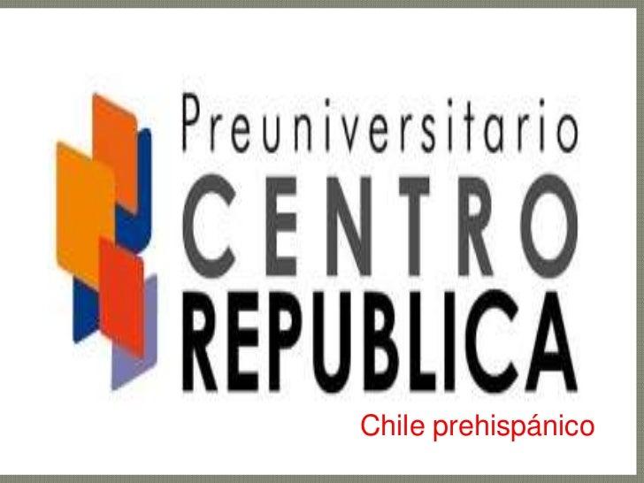 Chile prehispánico<br />
