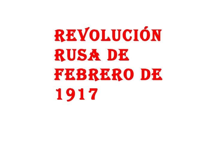 Revolución Rusa de febrero de 1917