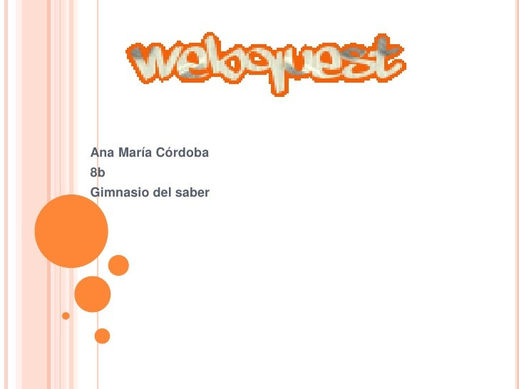 Ana María Córdoba<br />8b <br />Gimnasio del saber<br />