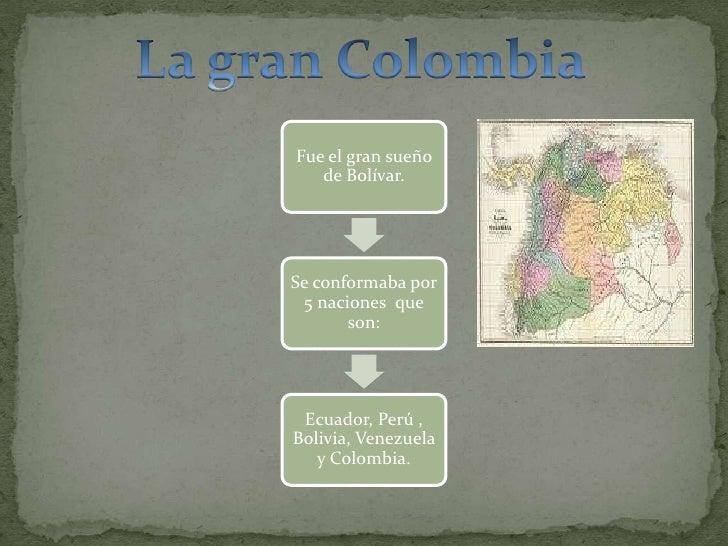 La gran Colombia<br />
