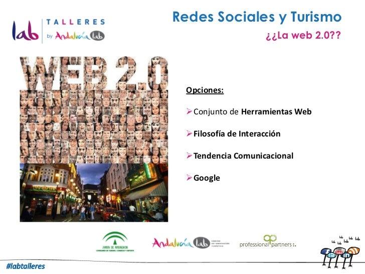 Redes Sociales y Turismo. Lorena Barrios. Labtalleres Granada 2011 Slide 2