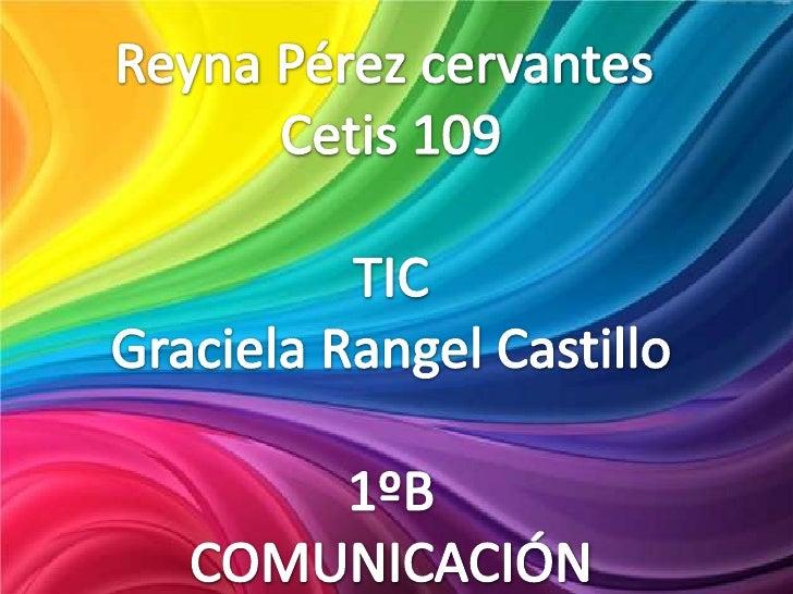 Las tecnologías de la información y la  comunicación (TIC o bien NTIC paraNuevas Tecnologías de la Información y      de l...