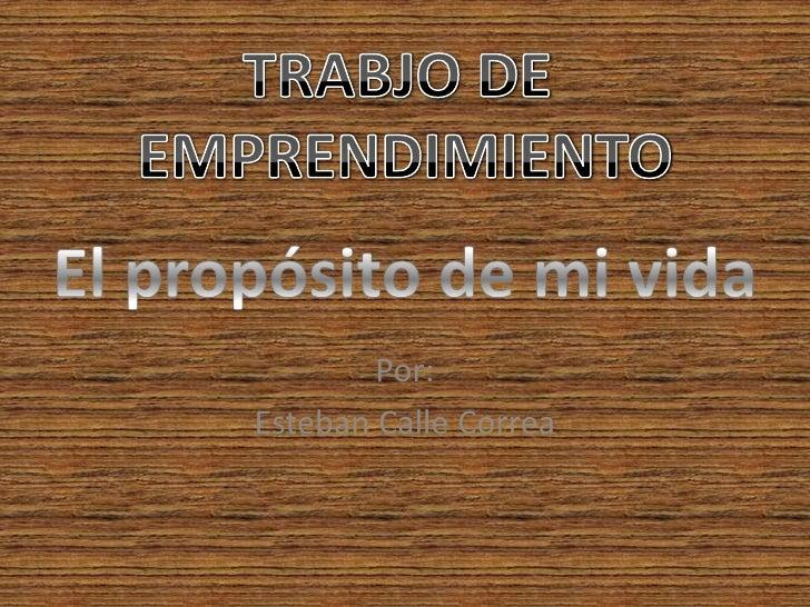 Por:Esteban Calle Correa