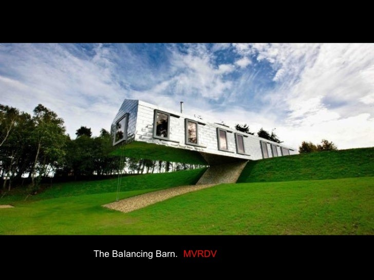 The Balancing Barn.   MVRDV