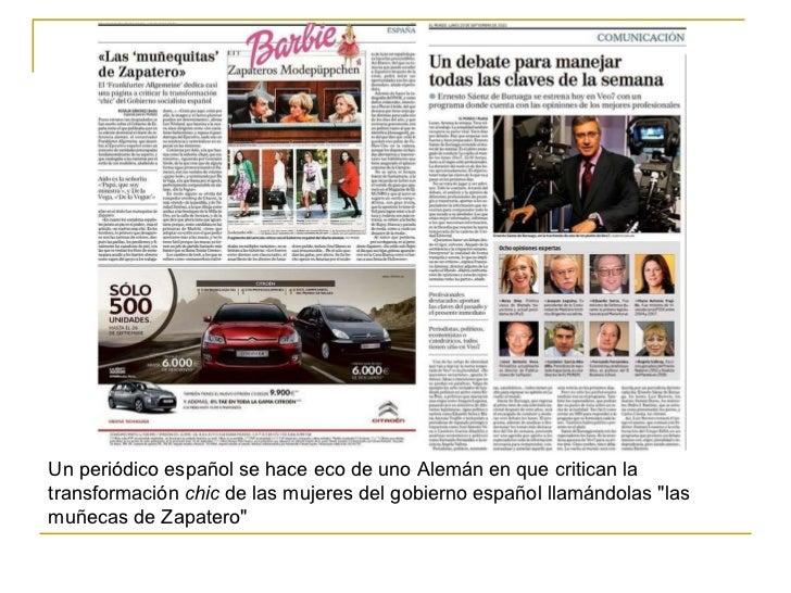 Un periódico españolse hace eco de uno Alemán en que critican la transformación chic de las mujeres del gobierno españo...
