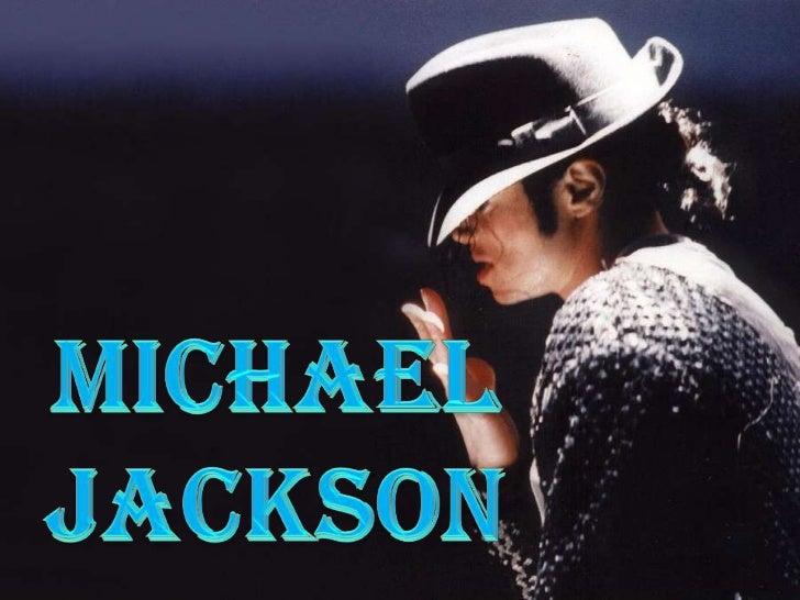 Nom: Michael Joseph Jackson