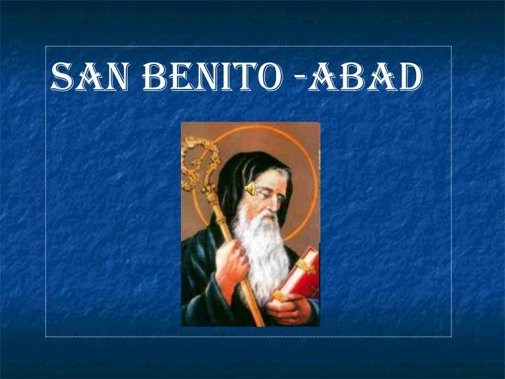 SAN BENITO -ABAD