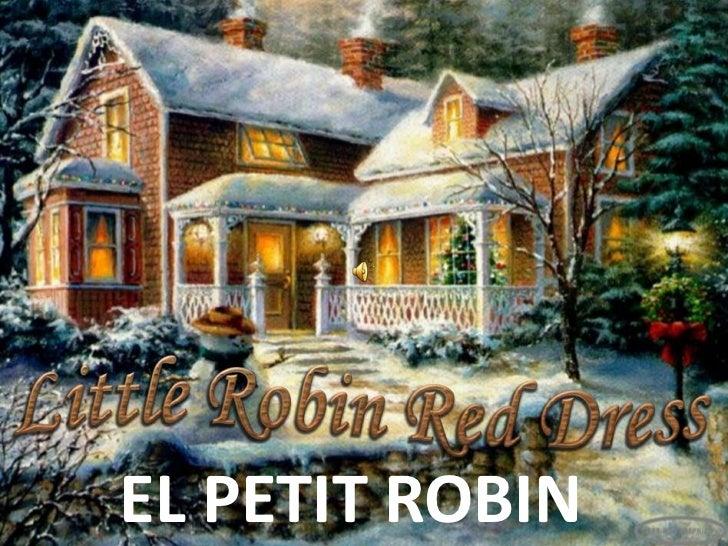 EL PETIT ROBIN