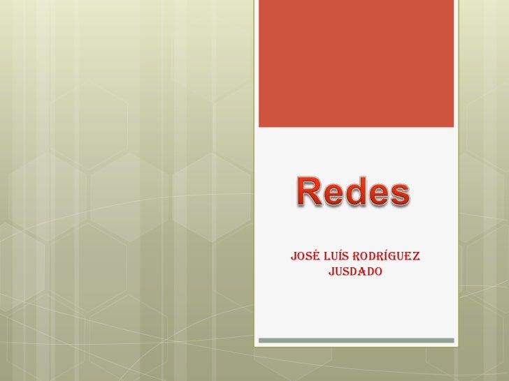 José Luís Rodríguez      Jusdado