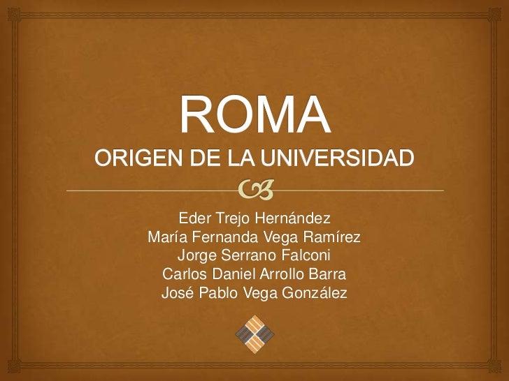 Eder Trejo HernándezMaría Fernanda Vega Ramírez    Jorge Serrano Falconi Carlos Daniel Arrollo Barra José Pablo Vega Gonzá...