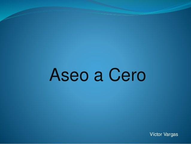 Aseo a Cero Víctor Vargas