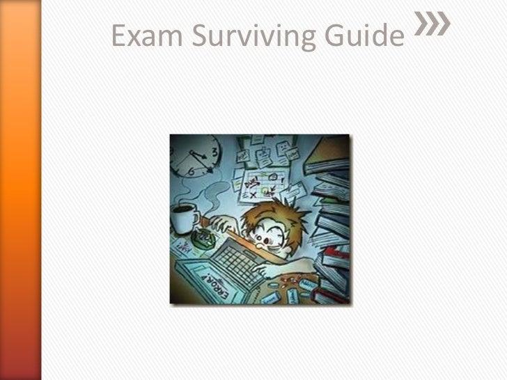 Exam Surviving Guide