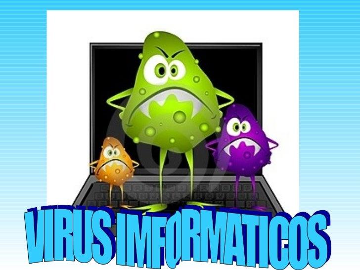 VIRUS IMFORMATICOS