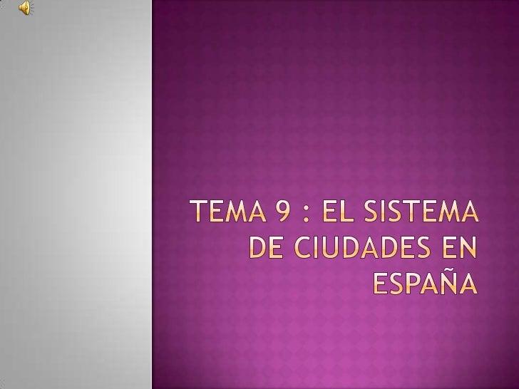 La distribución de las ciudades en el territorio  español presenta las siguientes características: Desequilibrio  contra...