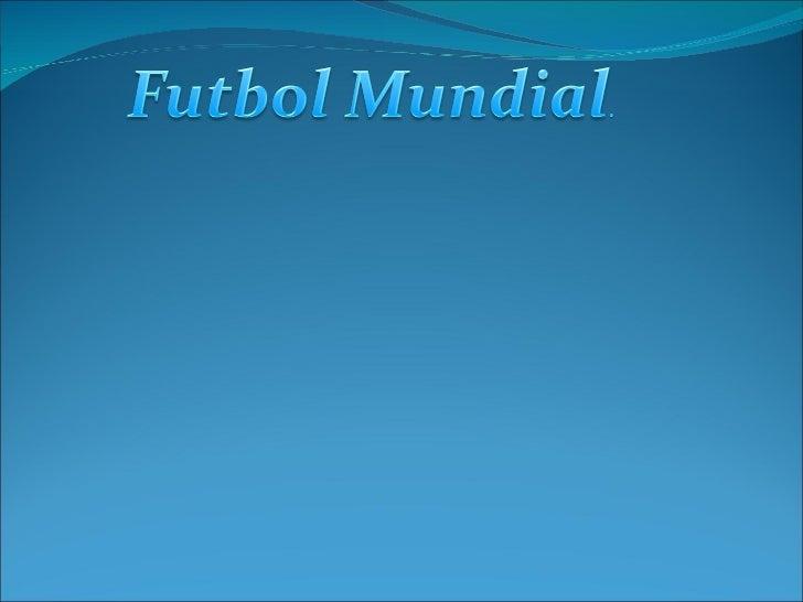  Esta pagina esta diseñada para que estés actualizado del futbol en todo el mundo y tambien contara con la historia del f...