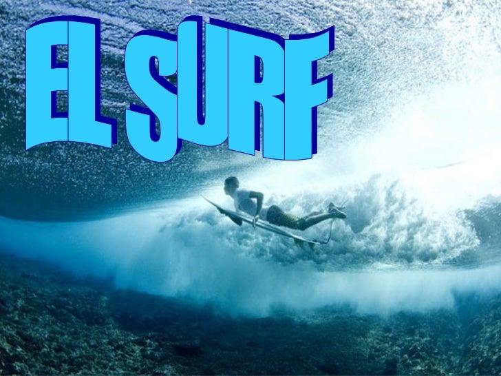 Historia del surf   La historia del surf sebasa en conservacionesde diversos testimoniosde antiguos de viajeroseuropeos qu...