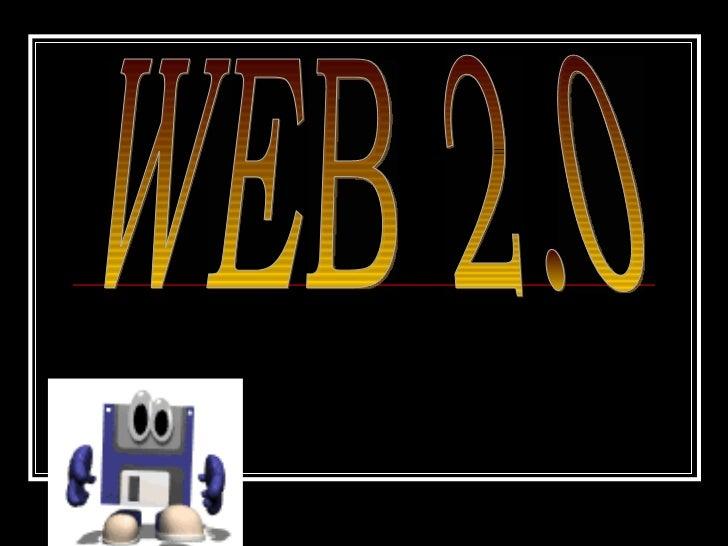 La Web 2.0La Web 2.0 es la representación dela evolución de las aplicacionestradicionales hacia aplicacionesWeb enfocadas ...