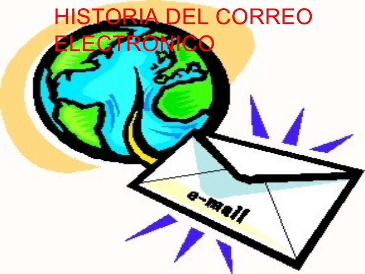 HISTORIA DEL CORREOELECTRONICO