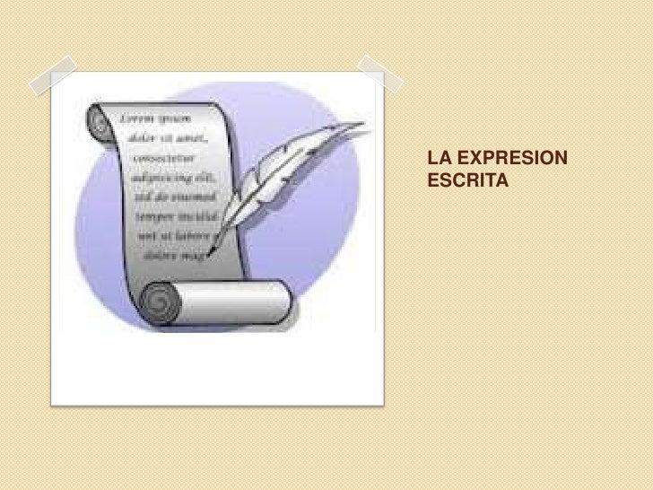 LA EXPRESIONESCRITA