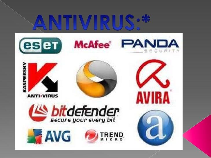    En informática los antivirus son programas cuyo objetivo es    detectar y/o eliminar virus informáticos. Nacieron dura...