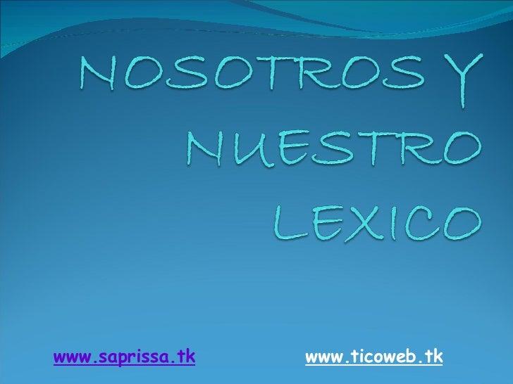www.saprissa.tk   www.ticoweb.tk