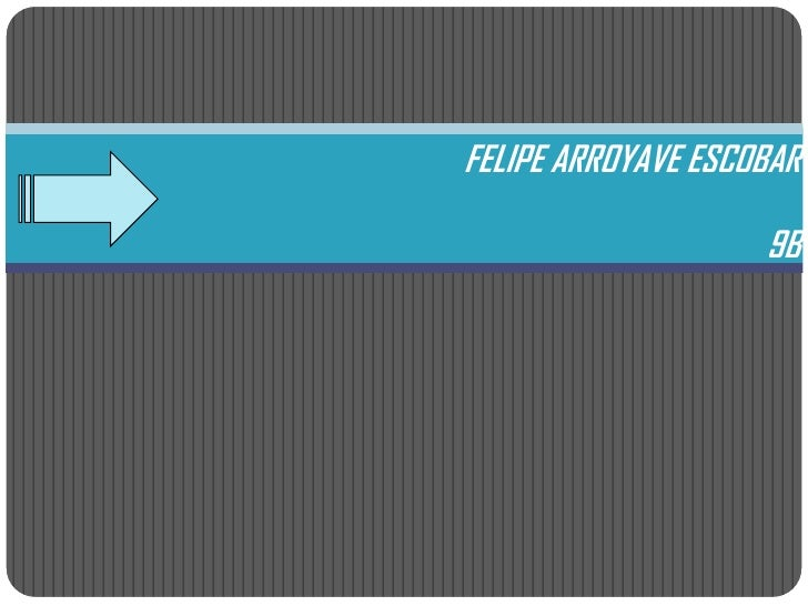 FELIPE ARROYAVE ESCOBAR                    9B