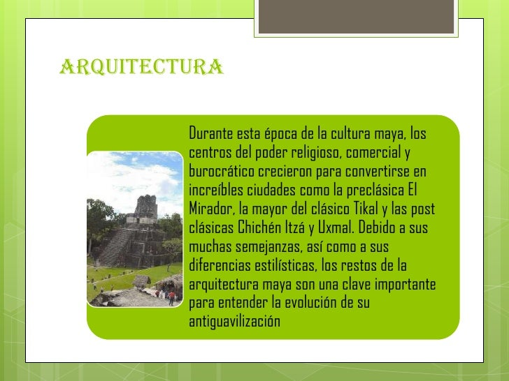 La civilizacion maya for Civilizacion maya arquitectura