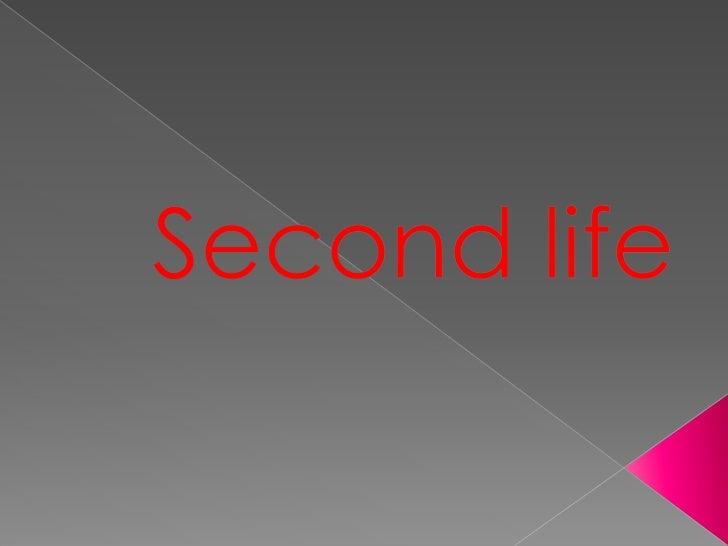    Second Life (abreviado SL, en español    Segunda vida) es un metaverso lanzado    el 23 de junio de 2003, desarrollado...