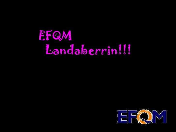 EFQM Landaberrin!!!