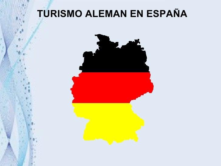 TURISMO ALEMAN EN ESPAÑA