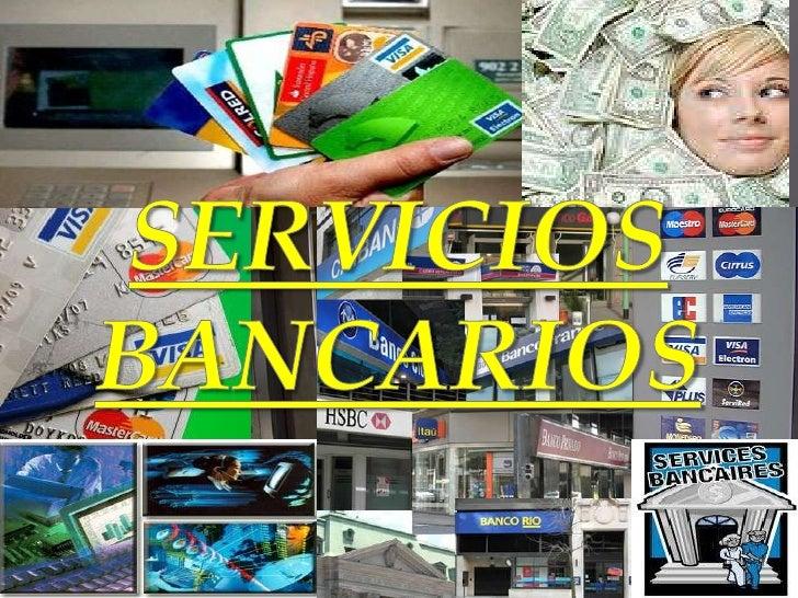    Como su mismo nombre lo dice son servicios    que el banco pone a disposición de sus    clientes para su convenio de l...