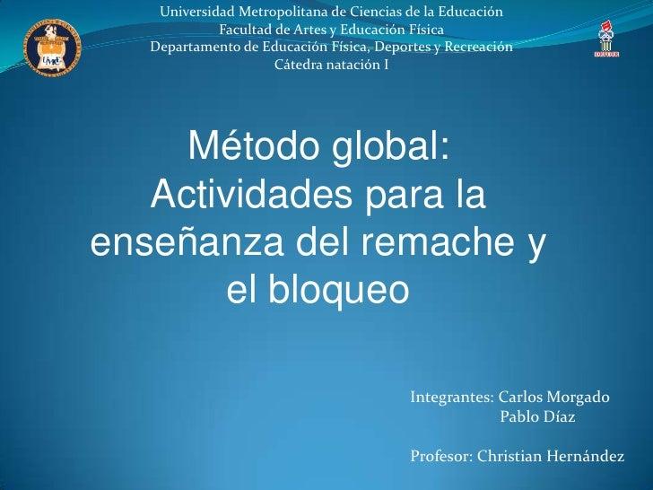 Universidad Metropolitana de Ciencias de la Educación             Facultad de Artes y Educación Física   Departamento de E...
