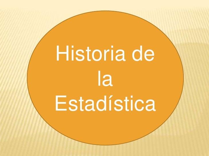 Historia de    laEstadística