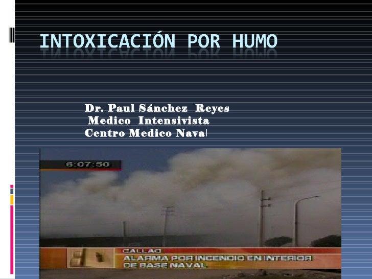 Dr. Paul Sánchez ReyesMedico IntensivistaCentro Medico Naval
