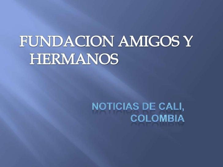 Es un corregimiento vulnerable, ubicado al surde Cali, Colombia, donde hemos ayudadofamilias durante casi diez años. Hay m...