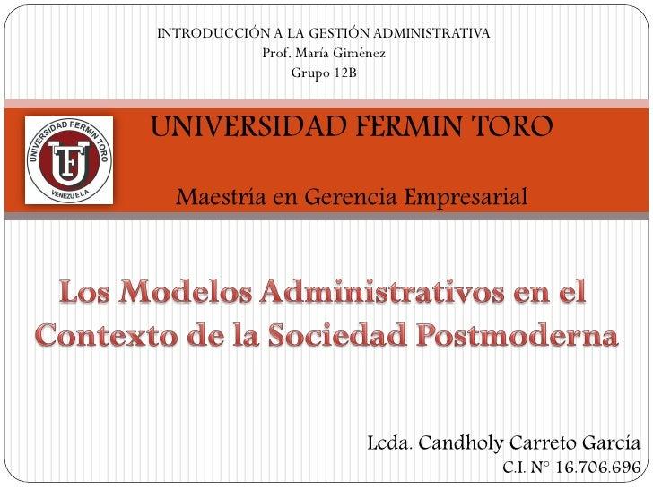 INTRODUCCIÓN A LA GESTIÓN ADMINISTRATIVA           Prof. María Giménez                Grupo 12BUNIVERSIDAD FERMIN TORO  Ma...