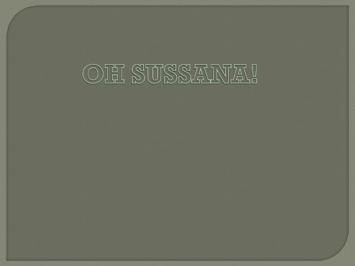 """""""Oh! Susanna"""": The NarrativeThe song tells a story about a man going to New Orleans to see his beloved Susanna.Its full of..."""