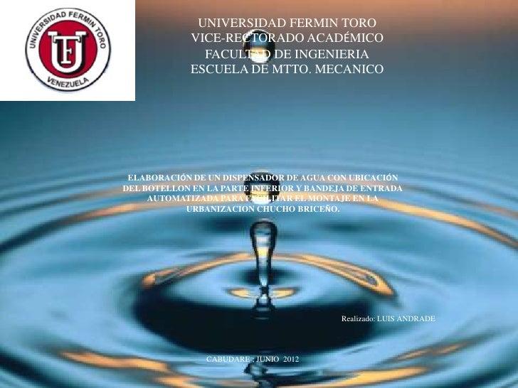UNIVERSIDAD FERMIN TORO             VICE-RECTORADO ACADÉMICO               FACULTAD DE INGENIERIA             ESCUELA DE M...