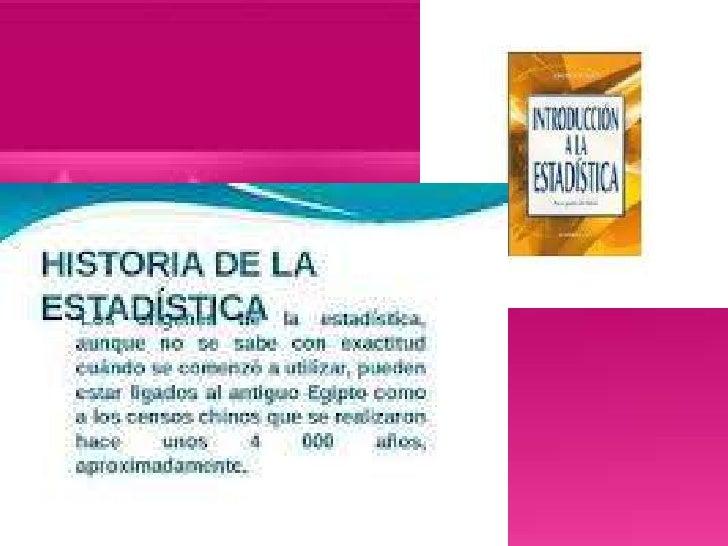 es una ciencia formal que estudia larecolección, análisis e interpretaciónde datos, ya sea para ayudar en latoma de decisi...