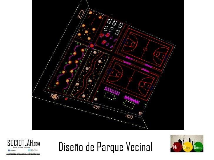 Diseño de Parque Vecinal