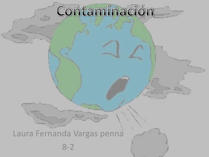 Laura Fernanda Vargas penna            8-2