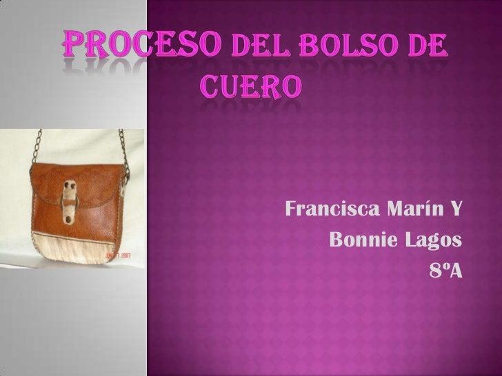 Francisca Marín Y    Bonnie Lagos              8ºA